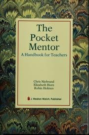 The Pocket Mentor a Handbook for Teachers: Holmes, Robin; Horn, Elizabeth; Nibering, Chris