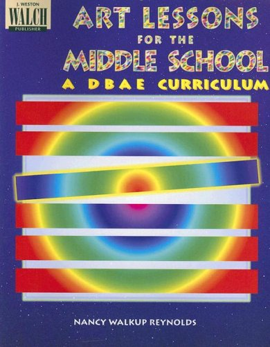 9780825121432: Art Lessons for the Middle School a Dbae Curriculum