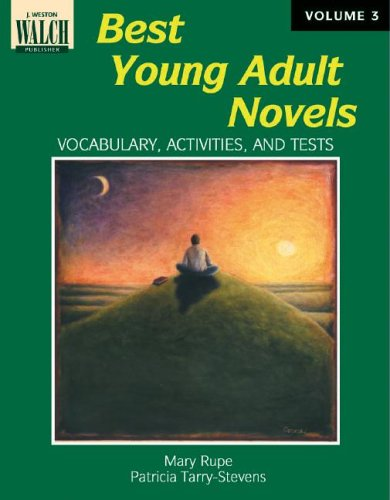 9780825122378: Best Young Adult Novels, Volume 3: Vocabulary, Activities, And Tests: Reproducibles for Grades 6-12 (Walch Best Young Adult Novels)