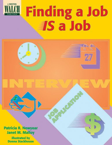 Finding a Job Is a Job: Patricia R. Newyear