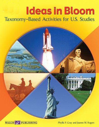 9780825126338: Ideas in Bloom: Taxonomy-Based Activities for U.S. Studies