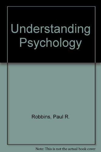 Understanding Psychology: Paul R. Robbins