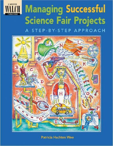 9780825128042: Managing Successful Science Fair Projects: A Step-By-Step Approach