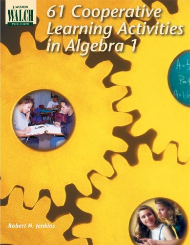 9780825128660: 61 Cooperative Learning Activities for Algebra I