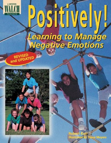 9780825128691: Positively! Learning to Manage Negative Emotions