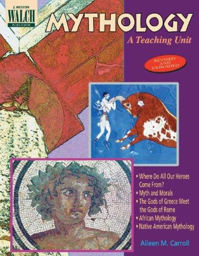 9780825128714: Mythology: A Teaching Unit:grades 7-9 (Blackline masters)