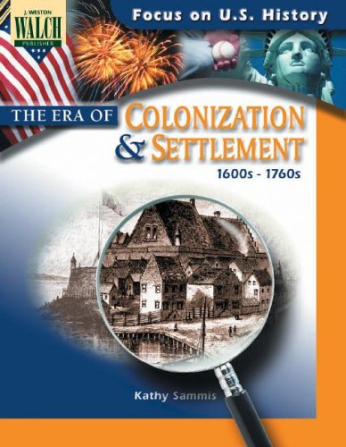 9780825133350: Focus on U.S. History: The Era of Colonization & Settlement