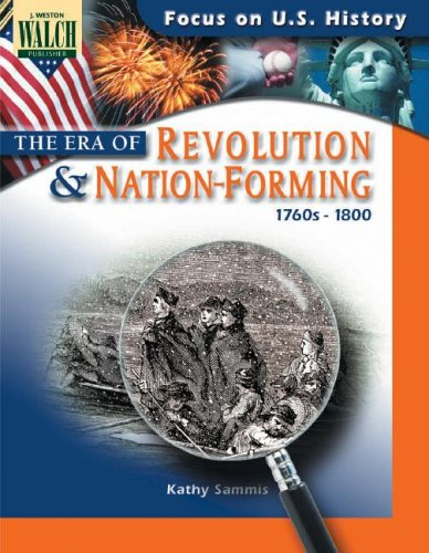 9780825133367: Focus on U.S. History: The Era of Revolution & Nation-Forming