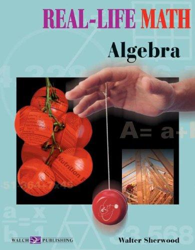 9780825138096: Real-life Math: Algebra (Real-Life Math Series SER)