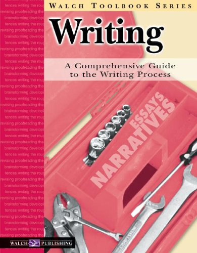 9780825138577: Writing: A Comprehensive Guide to the Writing Process (Walch Tookbook Series)
