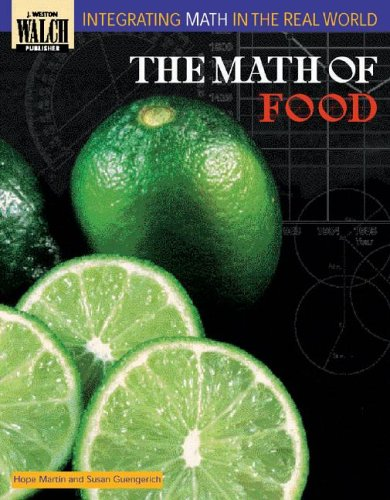 9780825138614: The Math of Food (Integrating Math in the Real World Series)