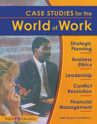 9780825138652: Case Studies For The World Of Work: Grades 10-12