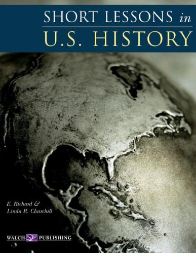 9780825139406: Short Lessons In U.S. History
