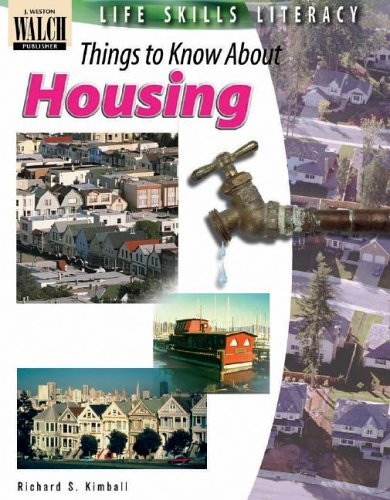 9780825139420: Life Skills Literacy: Things To Know About Housing:grades 7-9