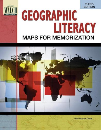 Geographic Literacy: Maps for Memorization by Pat Rischar Davis