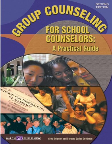 Group Counseling for School Counselors: A Practical Guide: Brigman