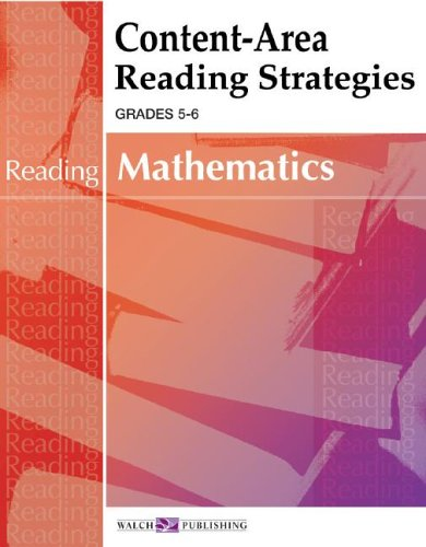 Content-area Reading Strategies For Mathematics (Content-Area Reading, Writing, Vocabulary for Math...