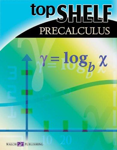 9780825146206: Top Shelf: Precalculus (Top Shelf Math Series Ser)
