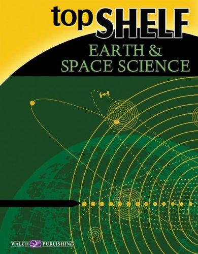 9780825146268: Top Shelf: Earth & Space Science (Top Shelf Science Series Ser)