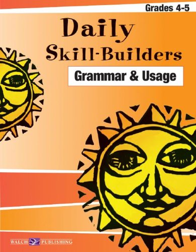 9780825147838: Daily Skill-builders For Grammar & Usage: Grades 4-6 (Daily Skill-Builders English/Language Arts (4-5)) (Daily Skill-Builders English/Language Artsies (4-5))