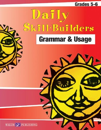 9780825147845: Daily Skill-builders For Grammar & Usage: Grades 4-6 (Daily Skill-Builders English/Language Arts (5-6)) (Daily Skill-Builders English/Language Artsies (5-6))