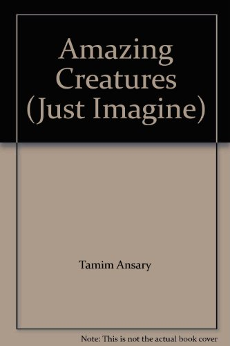 9780825149702: Amazing Creatures (Just Imagine)