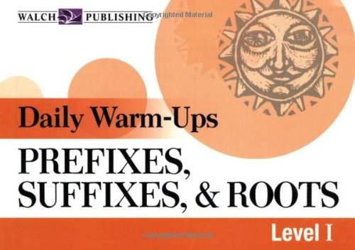 9780825151064: Daily Warm-Ups: Prefixes, Suffixes, & Roots (Daily Warm-Ups English/Language Arts) (Daily Warm-Ups English/Language Artsies)
