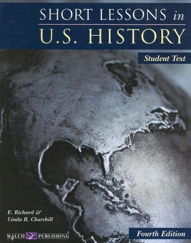 9780825159077: Short Lessons in U.S. History