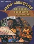 9780825164286: Group Counseling for School Counselors