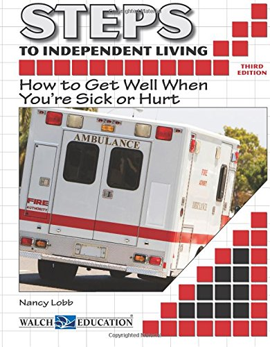 9780825164897: Steps to Independent Living: How to Get Well When You're Sick or Hurt