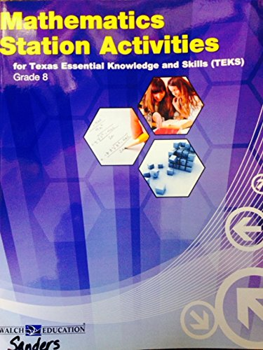 9780825167669: Mathematics Station Activities for Texas Essential Knowledge and Skills (TEKS) Grade 8