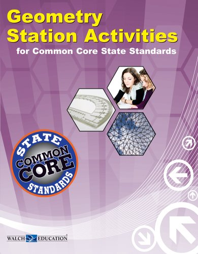 Geometry Station Activities for Common Core Standards (Station Activities for Common Core High ...