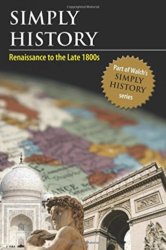 9780825169939: Simply History: Renaissance to the Late 1800s