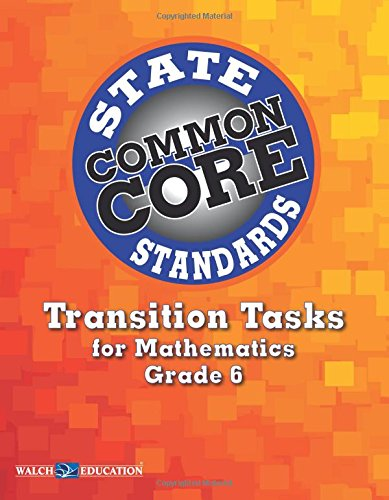 9780825169991: Transition Tasks for Common Core State Standards, Math Grade 6