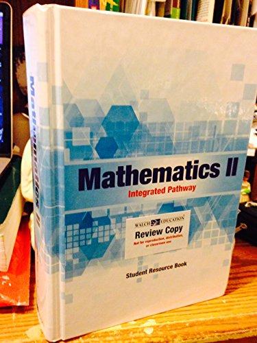 Mathematics 2 Integrated Pathway Student Resource Book: Education, Walch
