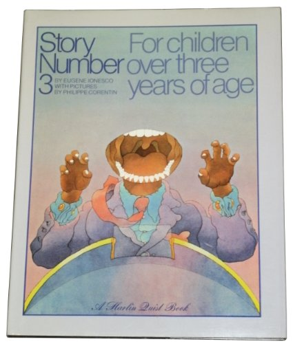 Story Number 3: For Children Over Three Years of Age: Ionesco, Eugene