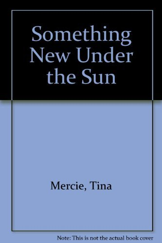 9780825200953: Something New Under the Sun