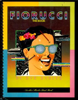 Fiorucci: The Book (0825226082) by Eve Babitz