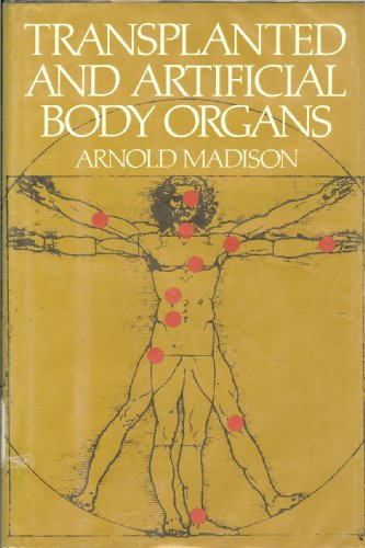 9780825300509: Transplanted and artificial body organs
