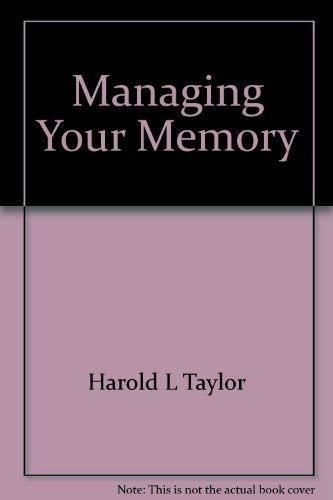 9780825300943: Managing your memory: A concise and straightforward guide to making your memory work for you!