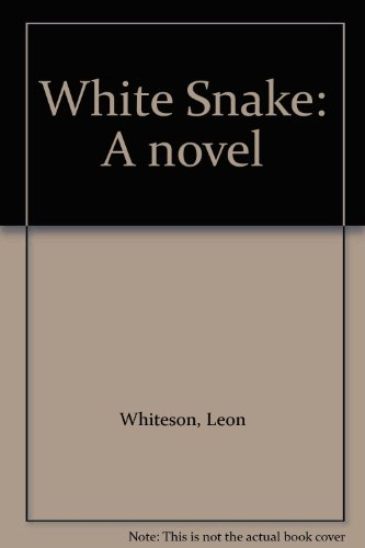 9780825300950: White Snake: A novel