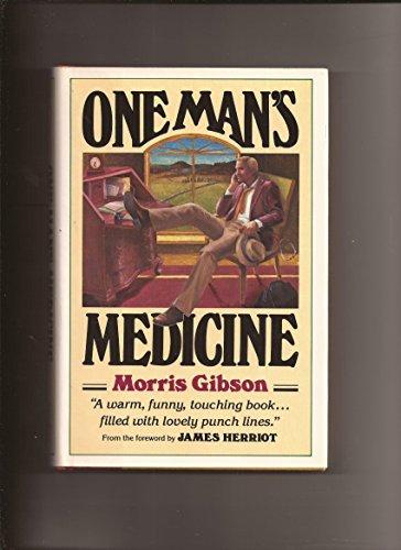9780825301223: One man's medicine