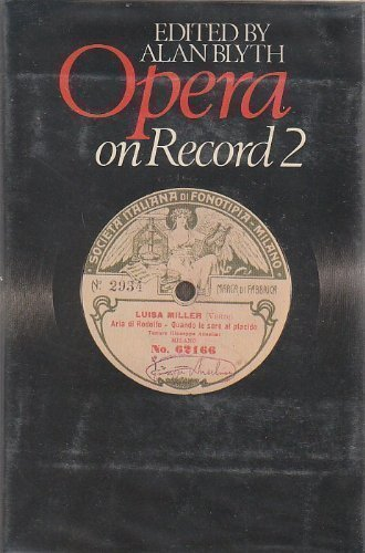 Opera on Record 2 (0825302129) by Blyth, Alan