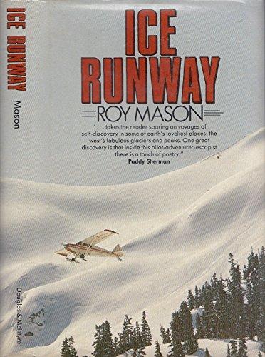 Ice Runway: Mason, Roy