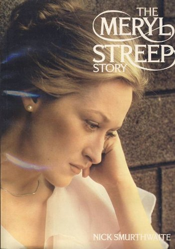 9780825302299: The Meryl Streep Story