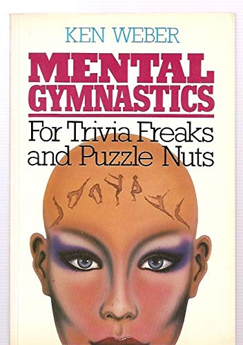 9780825302312: Mental Gymnastics for Trivia Freaks and Puzzle Nuts