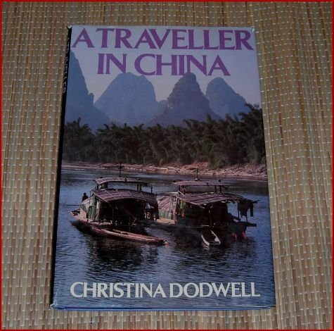 A Traveller [Traveler] in China