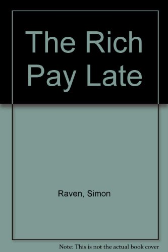 The Rich Pay Late: Raven, Simon