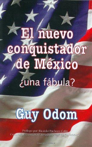 9780825305023: El nuevo conquistador de Mexico: Una fabula? (Traducido del original America's Man on Horseback: A Fable?)