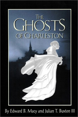 The Ghosts of Charleston